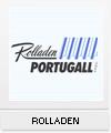 Rolladen Portugall